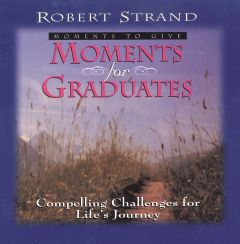 Moments for Graduates (Download)