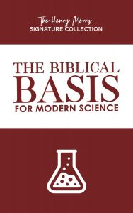 The Biblical Basis for Modern Science (The Henry Morris Signature Collection - Download)