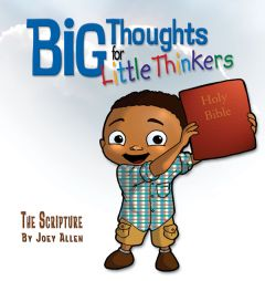 Big Thoughts for Little Thinkers: The Scripture (Download)