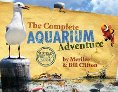The Complete Aquarium Adventure