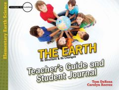 The Earth: Its Structure & Its Changes (Teacher's Guide & Student Journal - Download)
