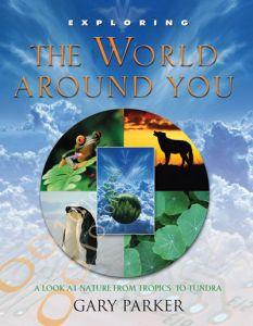 Exploring the World Around You