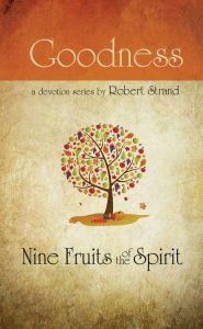 Nine Fruits of the Spirit: Goodness (Download)