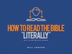 """How to Read the Bible """"Literally"""""""