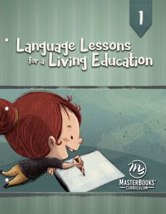 Language Lessons for a Living Education 1 (Scratch & Dent)