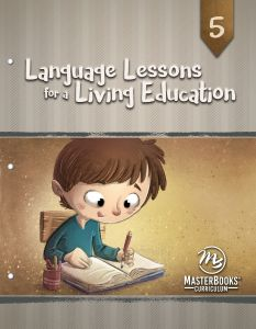 Language Lessons for a Living Education 5 (Scratch & Dent)
