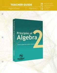 Principles of Algebra 2 (Teacher Guide)