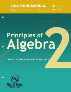 Principles of Algebra 2 (Solutions Manual - Scratch & Dent)