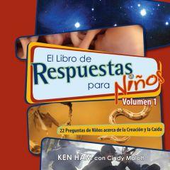 El Libro de Respuestas para Niños: Volumen 1