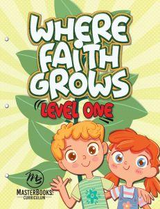 Where Faith Grows: Level 1