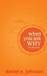 When You Ask Why