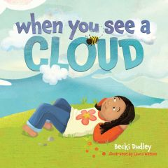 When You See A Cloud