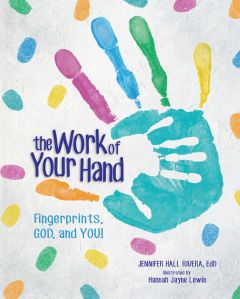The Work of Your Hand