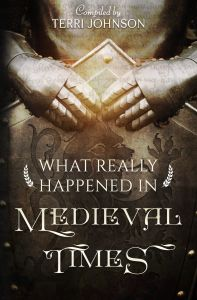 What Really Happened In: Medieval Times (Download)