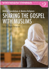 Sharing the Gospel with Muslims (DVD)