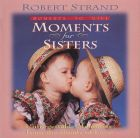 Moments for Sisters (Download)