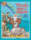 Noah, Didn't It Rain?