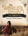 The World's Story 1: The Ancients