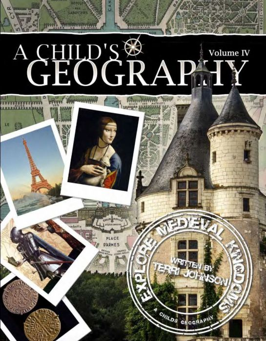 A Child's Geography Vol. 4: Explore Medieval Kingdoms (Download)