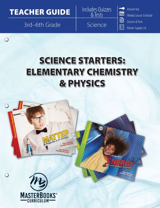 Science Starters: Elementary Chemistry & Physics (Teacher Guide - Download)