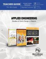 Applied Engineering: Studies of God's Design in Nature (Teacher Guide)
