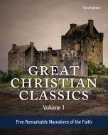Great Christian Classics: Volume 1