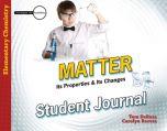 Matter: Its Properties & Its Changes (Student Journal)