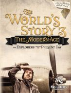 The World's Story 3: The Modern Age