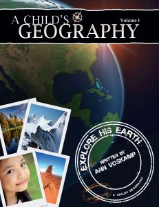 A Child's Geography Vol. 1: Explore His Earth