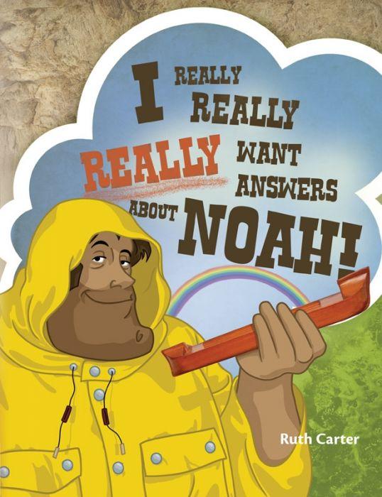 I Really Really Really Want Answers About Noah