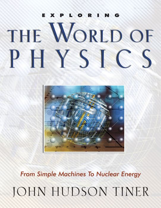 Exploring the World of Physics (Download)