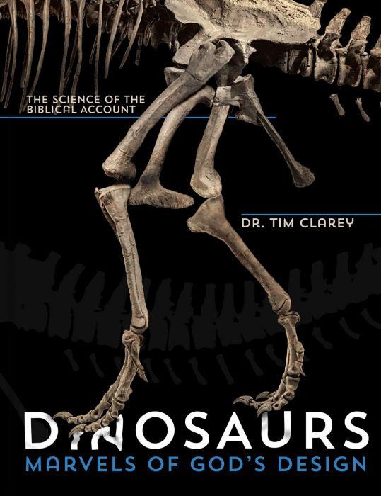 Dinosaurs: Marvels of God's Design