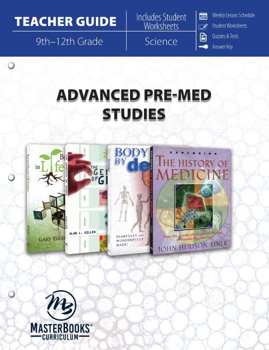 Advanced Pre-Med Studies (Teacher Guide)