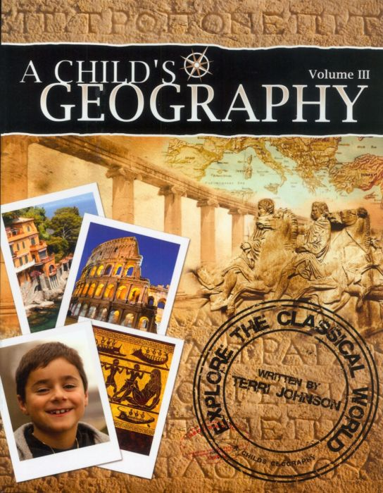 A Child's Geography Vol. 3: Explore The Classical World