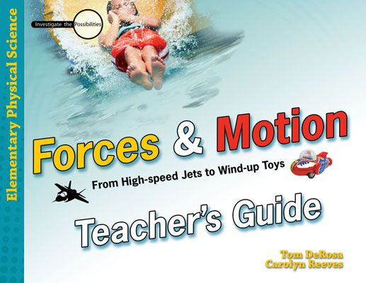 Forces & Motion: Teacher's Guide (Download)