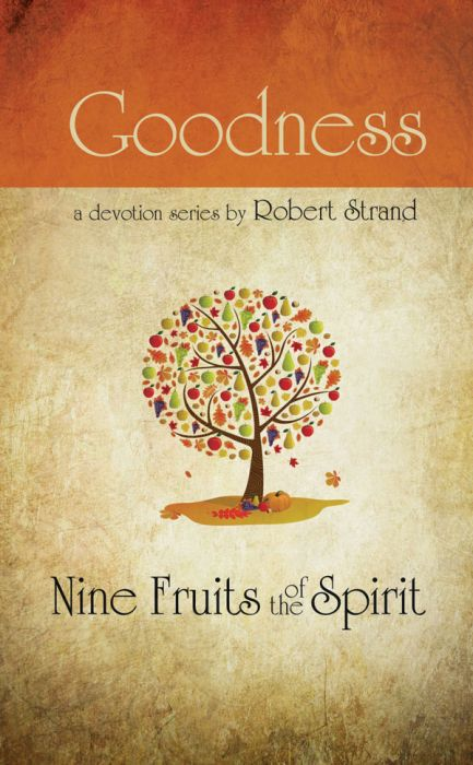 Nine Fruits of the Spirit: Goodness (Download)