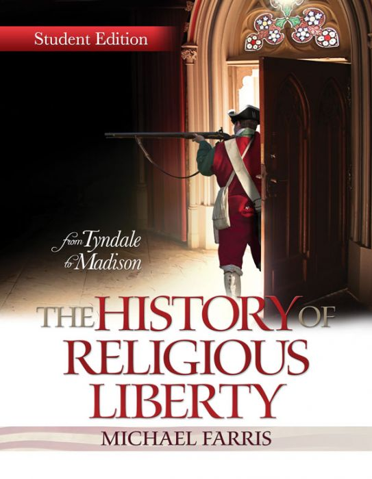 The History of Religious Liberty (Student Edition)
