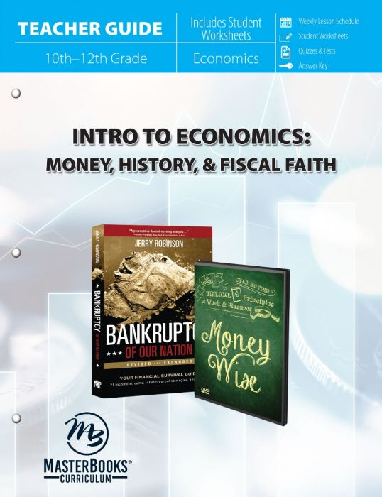 Intro to Economics : Money, History & Fiscal Faith (Teacher Guide - Download)