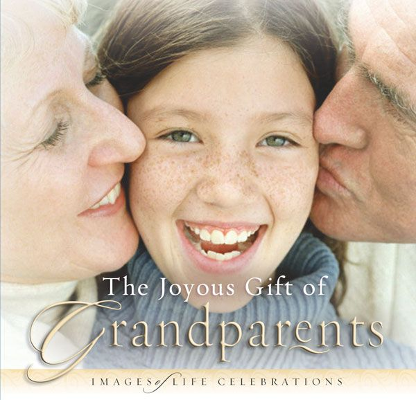 The Joyous Gift of Grandparents