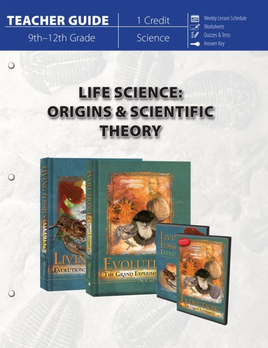 Life Science: Origins & Scientific Theory (Teacher Guide)