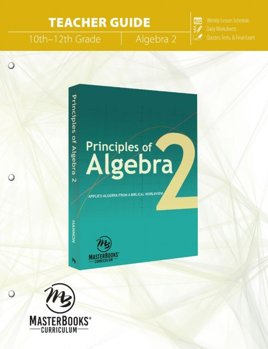 Principles of Algebra 2 (Teacher Guide)