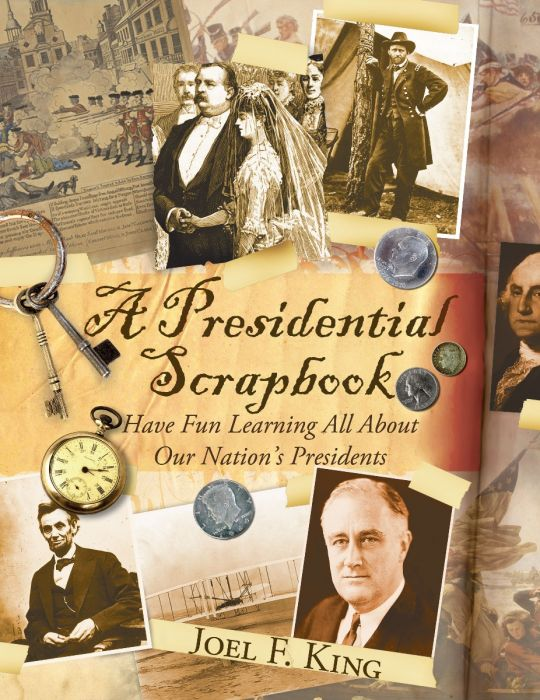 A Presidential Scrapbook (Download)