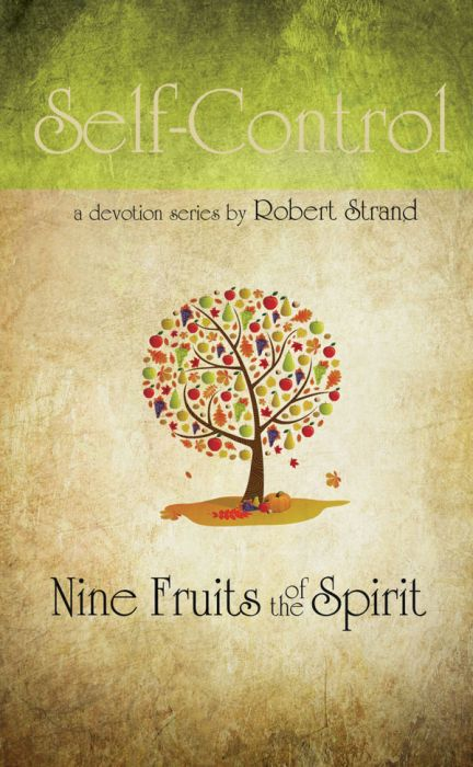 Nine Fruits of the Spirit: Self-Control (Download)