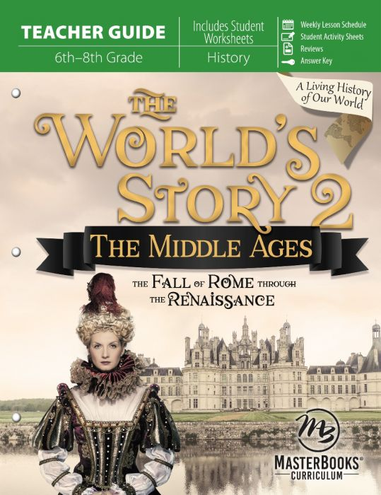 The World's Story 2: The Middle Ages (Teacher Guide - Download)