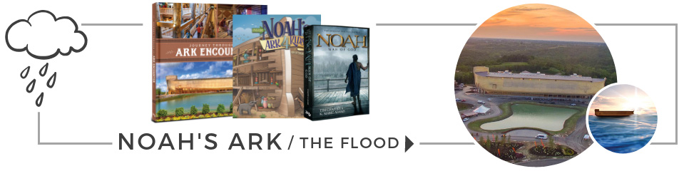 Noah's Ark & Flood