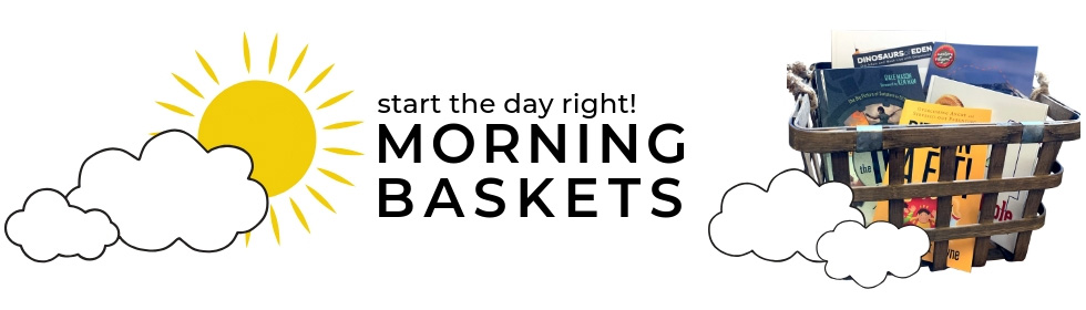 Morning Baskets: Start the Day Right!